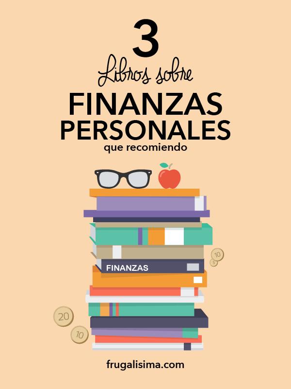3 Libros sobre finanzas personales que recomiendo