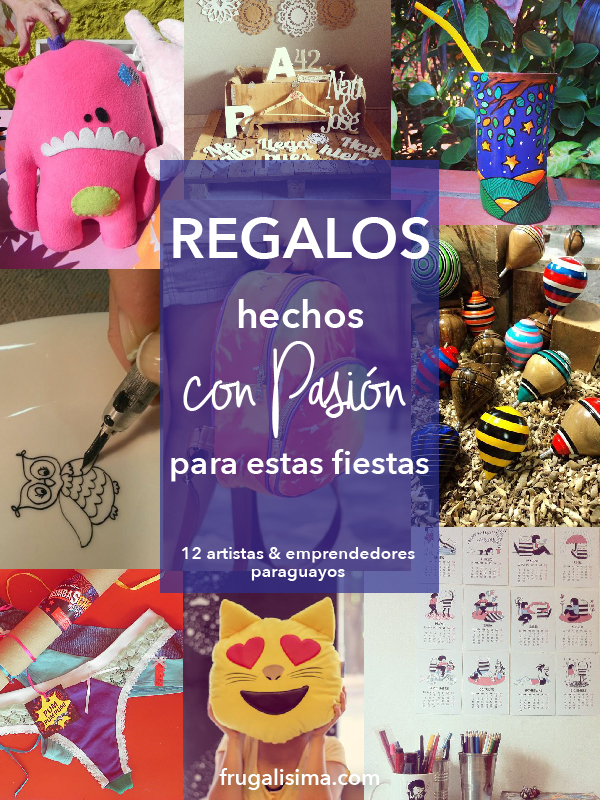 Regalos hechos con pasión para estas fiestas. 12 Artistas y emprendedores paraguayos