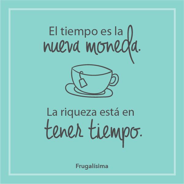 La importancia de tener más tiempo para lo que te gusta | Frugalisima.com