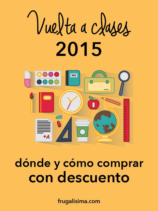 Vuelta a clases 2015: Dónde y cómo comprar con descuento | Frugalísima