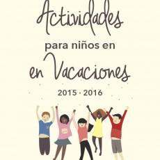 12 Actividades para niños en Vacaciones 2015 – 2016