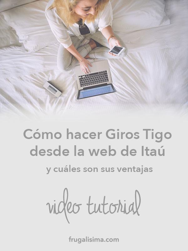 En este video te muestro como hacer Giros Tigo desde la web de Itau y cuales son sus ventajas