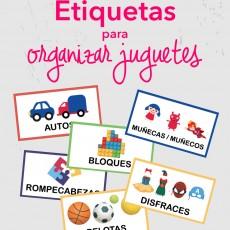 Etiquetas para organizar juguetes (imprimibles gratis!) y 6 consejos para lograrlo