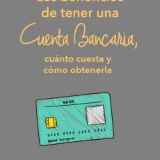 Los beneficios de tener una cuenta bancaria, cuánto cuesta y cómo obtenerla