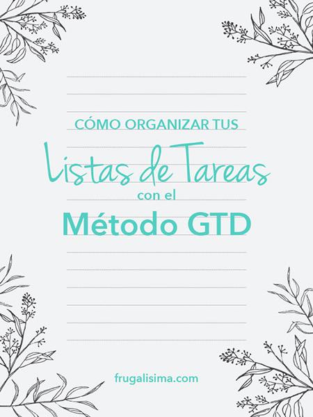 Cómo organizar tus listas de tareas con el método GTD | FRUGALISIMA