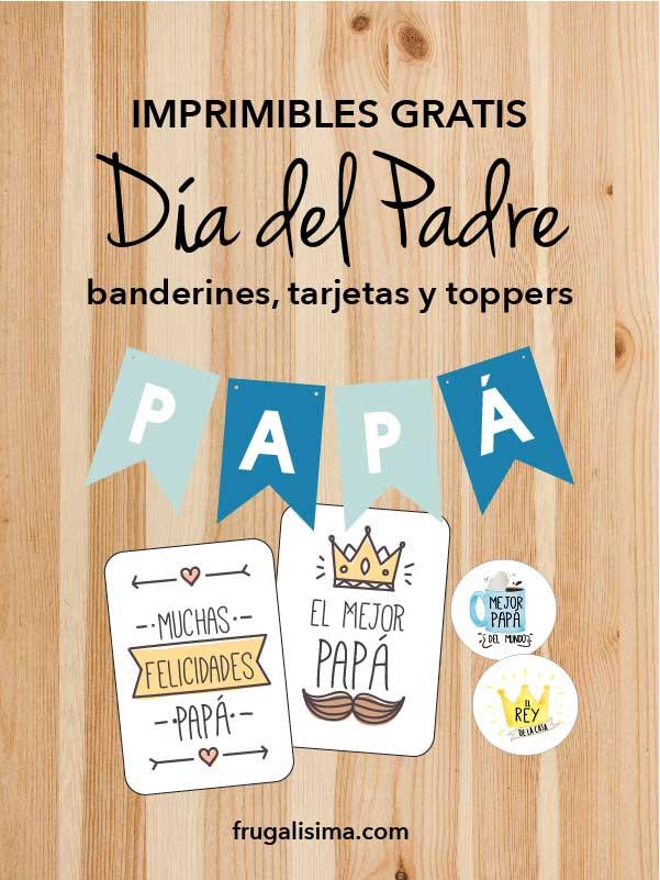 Imprimibles gratis para el Día del Padre! Banderines, tarjetas y toppers
