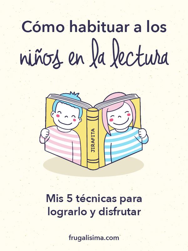 Cómo habituar a los niños en la lectura - FRUGALISIMA