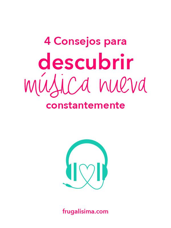 4 Consejos Para Descubrir Musica Nueva Constantemente